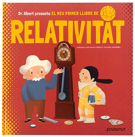 Títols publicats - El meu primer llibre de la Relativitat
