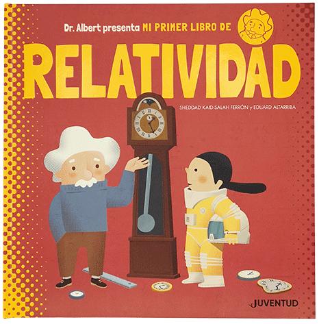 Títulos publicados - Mi primer libro de Relatividad