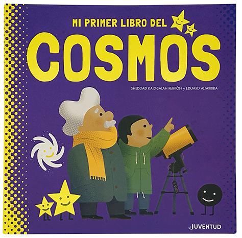 Títulos publicados: Mi primer libro del Cosmos